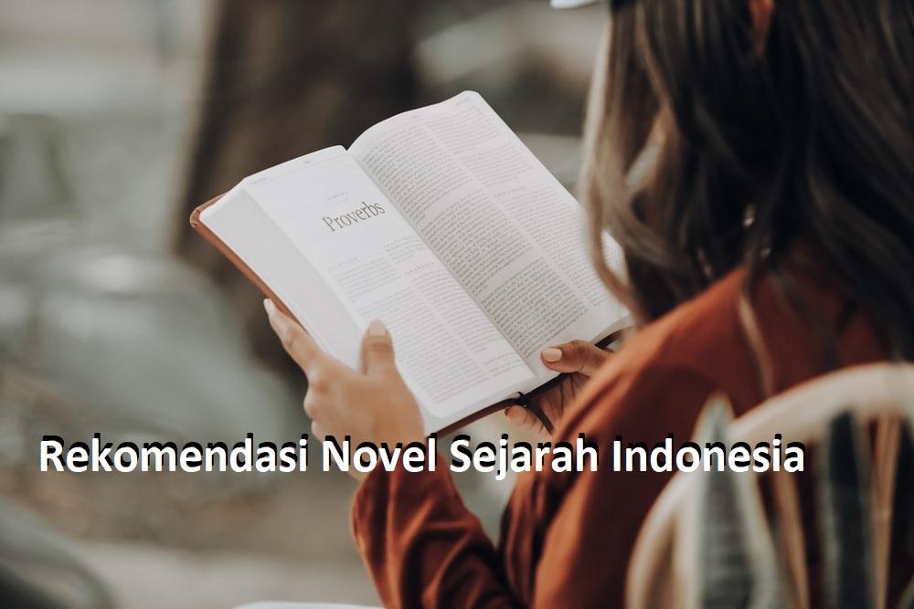 Rekomendasi Novel Sejarah Indonesia